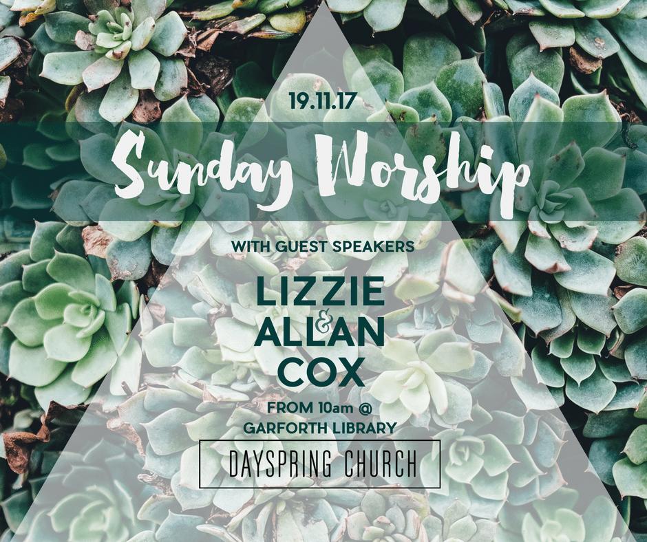 Sunday Worship with Allan & Lizzie Cox