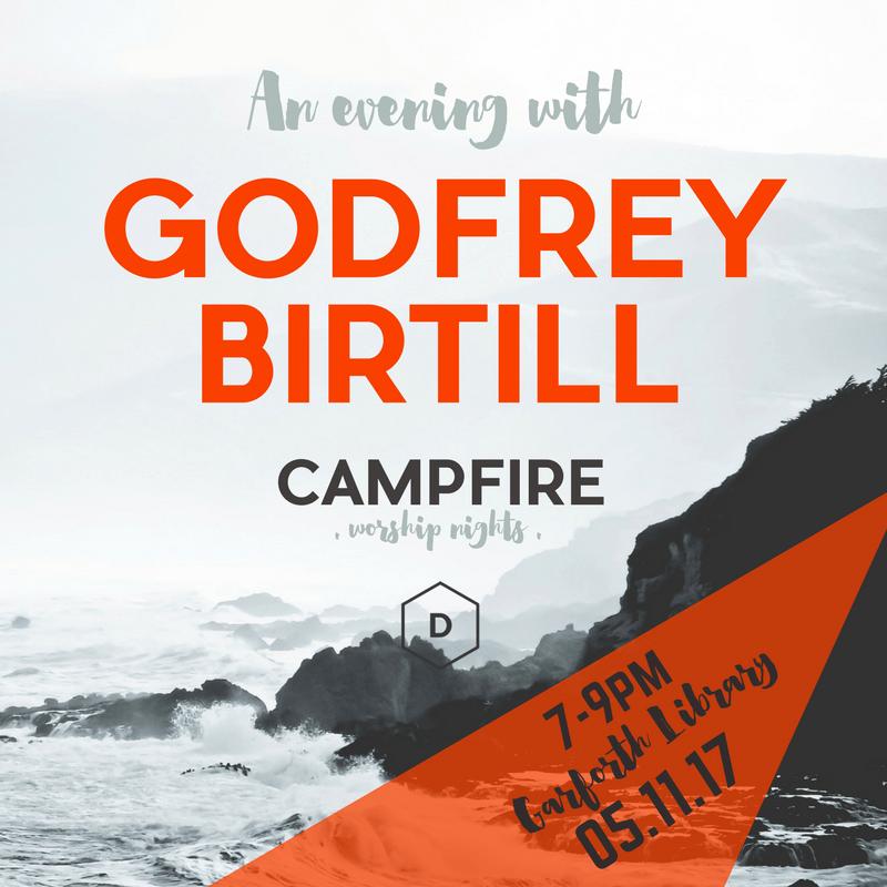 Campfire Worship Night with Godfrey Birtill